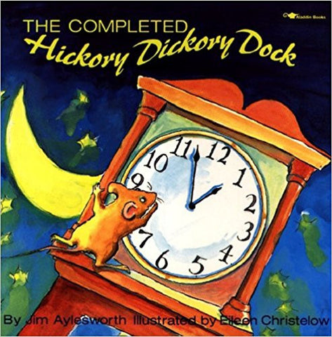 The Completed Hickory Dickory Dock ( Hardcover) Like New
