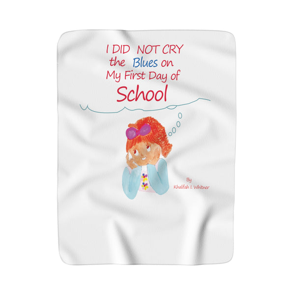I Did Not Cry The Blues Sherpa Fleece Blanket By Author Khalifah I Whitner