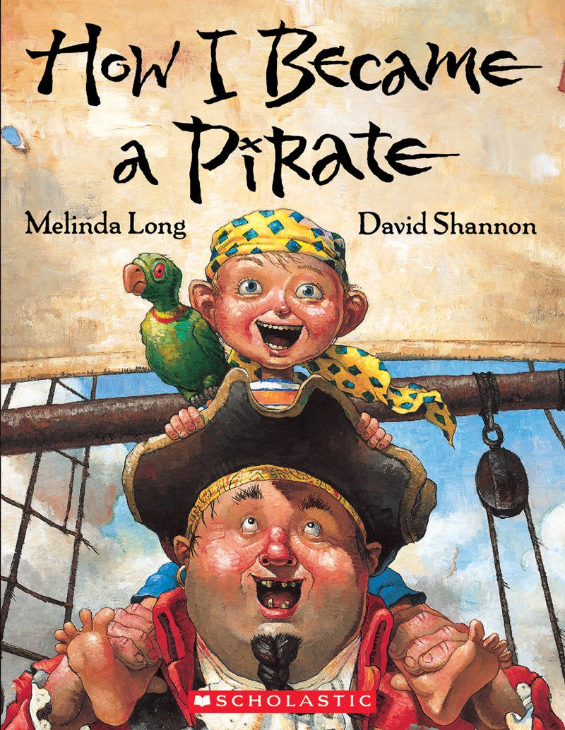 How I Became a Pirate Hardcover – September 1, 2003  by Melinda Long (Author), David Shannon (Illustrator