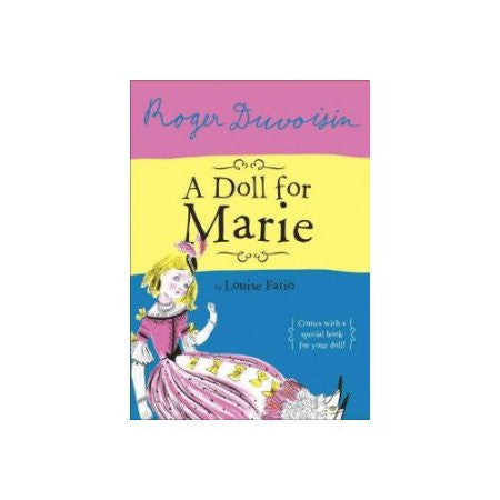 A Doll For Marie Hardcover – March 10, 2015  by Louise Fatio (Author), Roger Duvoisin (Illustrator)  Two in one book set