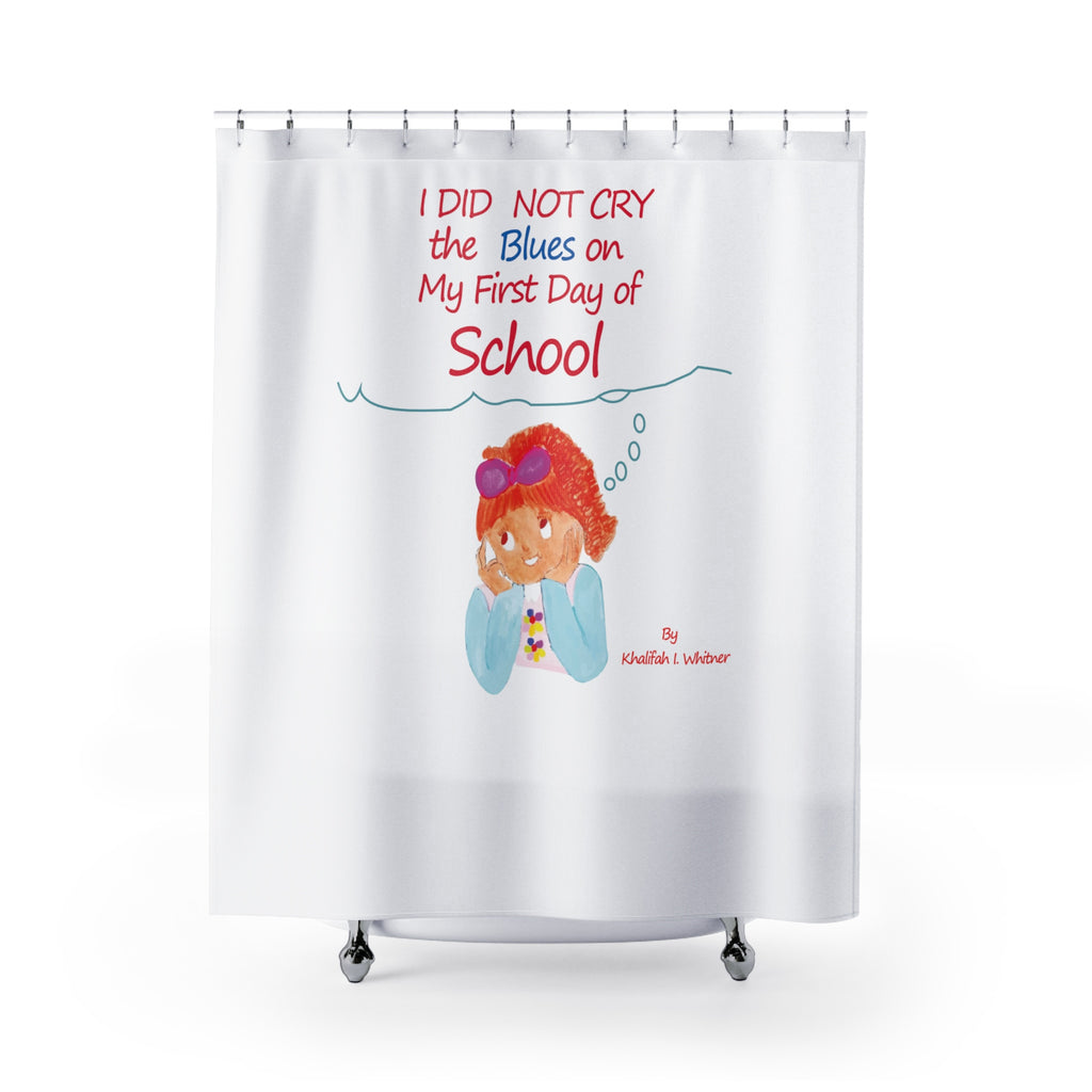 I Did Not Cry The Blues Shower Curtains by Author Khalifah I Whitner