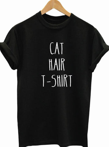 Cat Hair T-Shirt - Cats Love Life