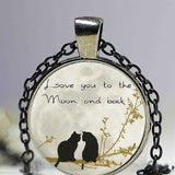 I Love You To The Moon And Back Cat Pendant - Cats Love Life