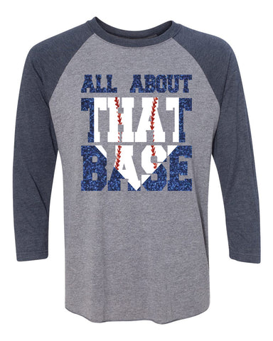 All about that Base- Baseball Shirt - J and D Gifts