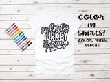 Thanksgiving Color ME Shirts - J and D Gifts