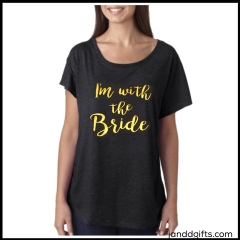 I'm with the Bride: You Choose Your Top! - J and D Gifts