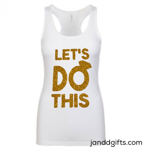 Let's Do This Bride: You Choose Your Top! - J and D Gifts