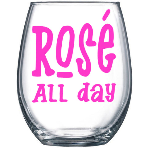 Rose All Day Wine Glass - J and D Gifts