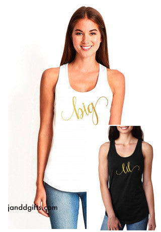 Big or Lil Sorority Racerback Tank - J and D Gifts