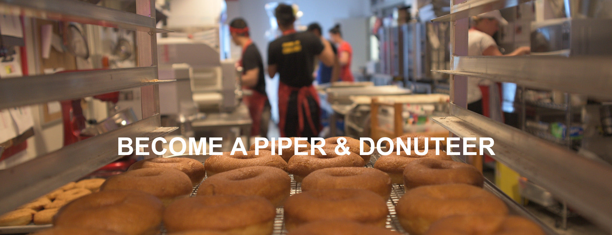Become a Piper & Donuteer