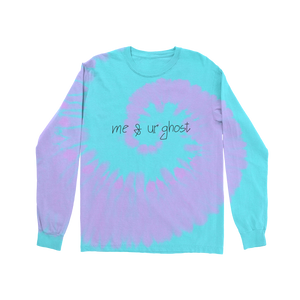 Me & Ur Ghost Tie Dye Long Sleeve