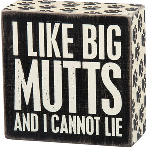 27310 Box Sign - Big Mutts