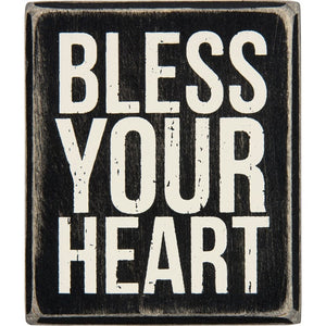 28604 Bless Your Heart sign