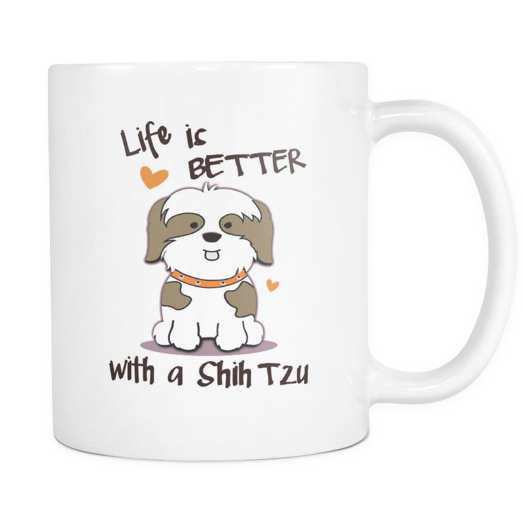 Life Is Better With A Shih Tzu Coffee Mug