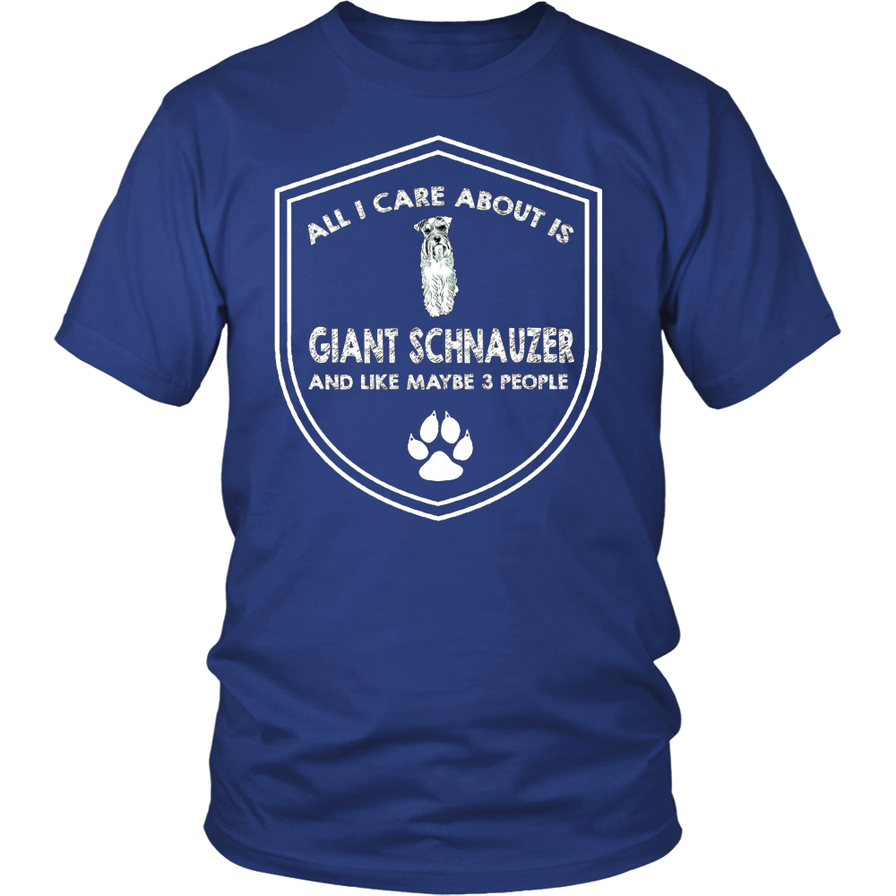 All I Care About is My Giant Schnauzer And Like Maybe 3 People