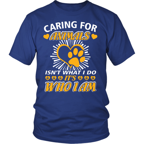 Caring For Animals Isnt What I Do It Who I Am