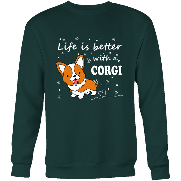 Life Is Better With A Corgi