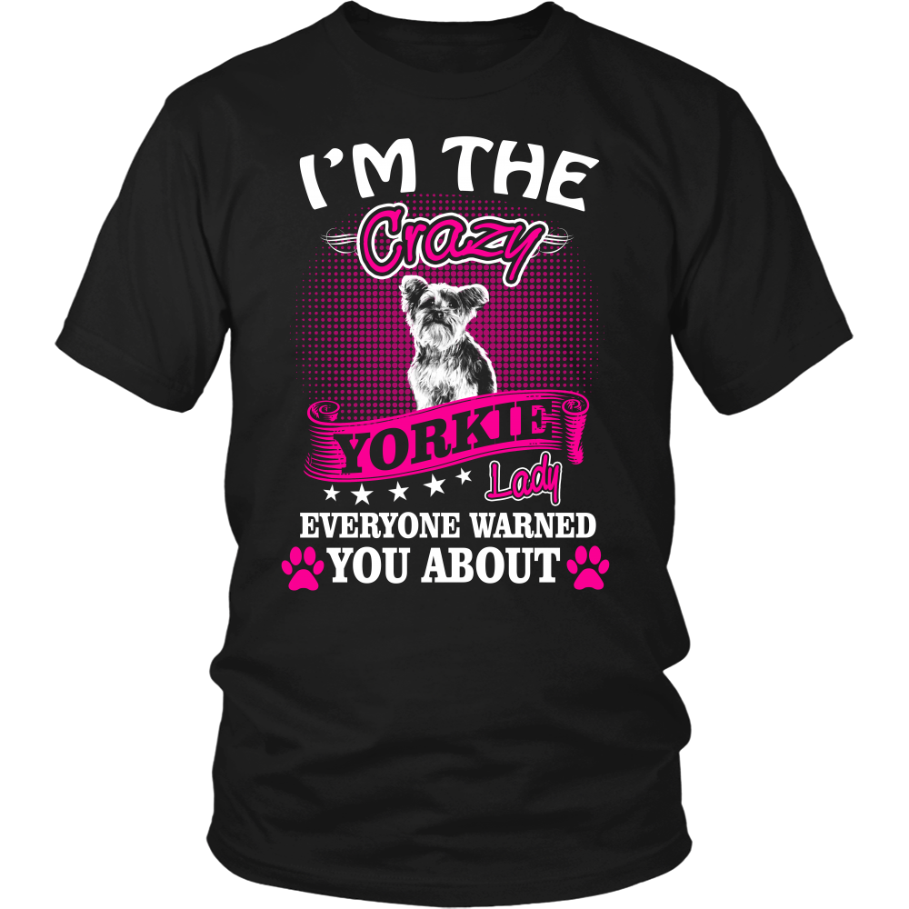 I'm The Crazy Yorkie Lady Everyone Warned You About