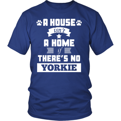 A House Isn't A Home If There's No Yorkie