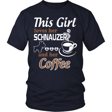 This Girl Loves Her Schnauzer And Her Coffee