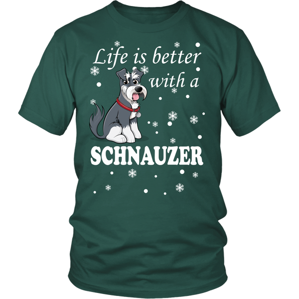 Life Is Better With A Schnauzer