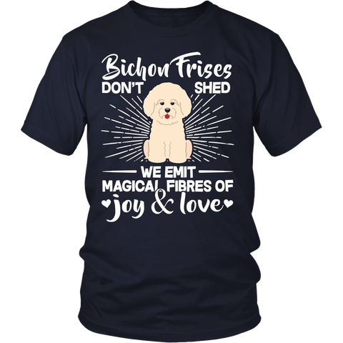 Bichon Frise Dont Shed We Emit Magical Fibres Of Joy And Love