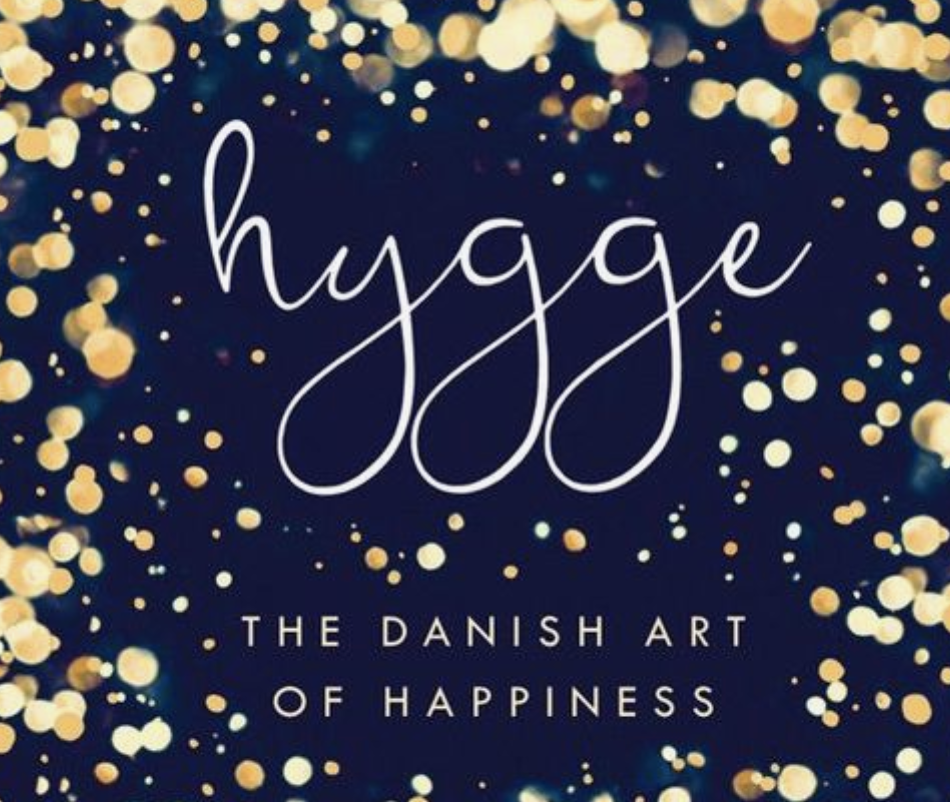 How to Hygge (Hoo Gah!)