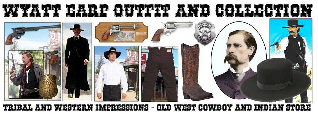 Wyatt Earp Outfit And Collection from Tribal And Western Impressions - Old West Cowboy And Indian Store