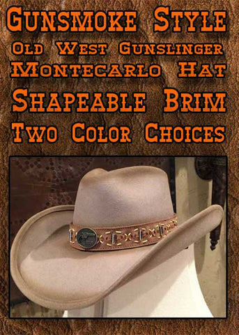 Gunsmoke Style Legendary Limited Edition  Montecarlo Gunfighter Hat-Two Colors
