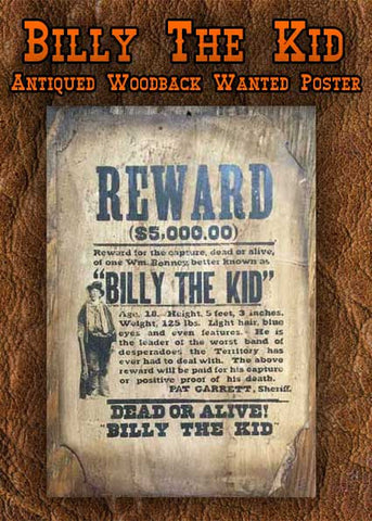 Billy The Kid Old West Museum Quality Antiqued Wood Backed Wanted Poster