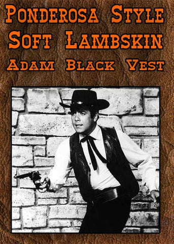 Ponderosa Adam Cartwright Style Soft Lambskin Lapel Old West Vest - Black