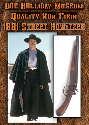 Old West Doc Holiday Style Old West Replica 1881 Street Howitzer Non-Firing Gun