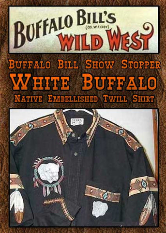 Buffalo Bill Show Stopper Native American White Buffalo Embroidered & Embellished Shirt - High Grade Black Twill Shirt-MJTWELLBUF