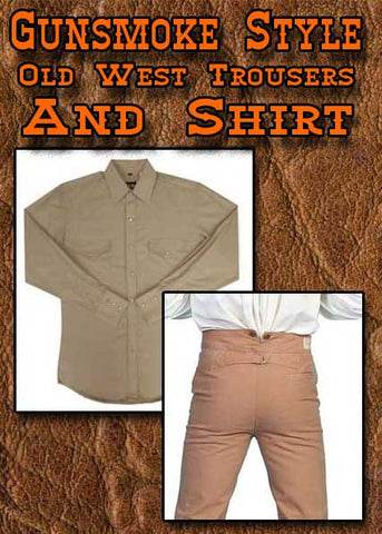 Gunsmoke Style Shirt And Old West Pants
