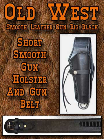 Billy The Kid Style Black Old West Smooth Leather Gun Rig- Holster And Gunbelt