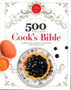 500 Recipes - Cook's Bible - HPH Publishing