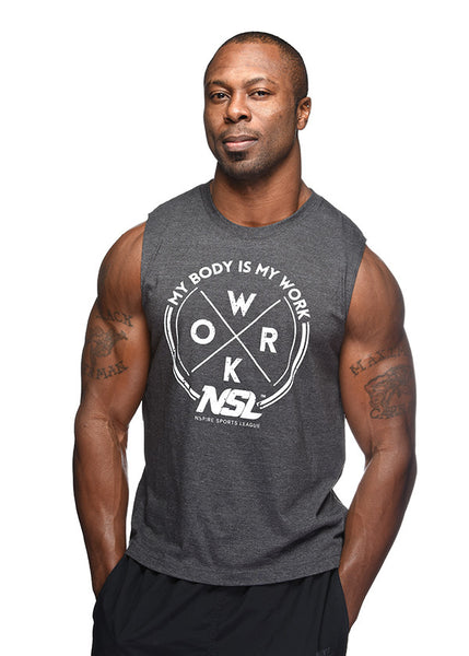 My Body is My Work. (Sleeveless Muscle Tee)