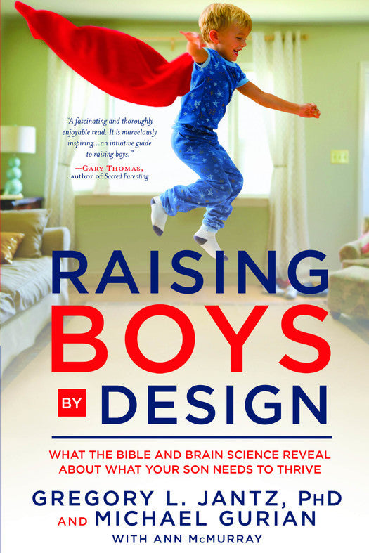 Raising Boys By Design
