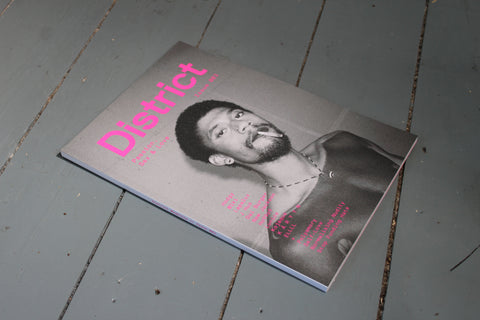 District Magazine Issue 003: Passion, Sex & Love