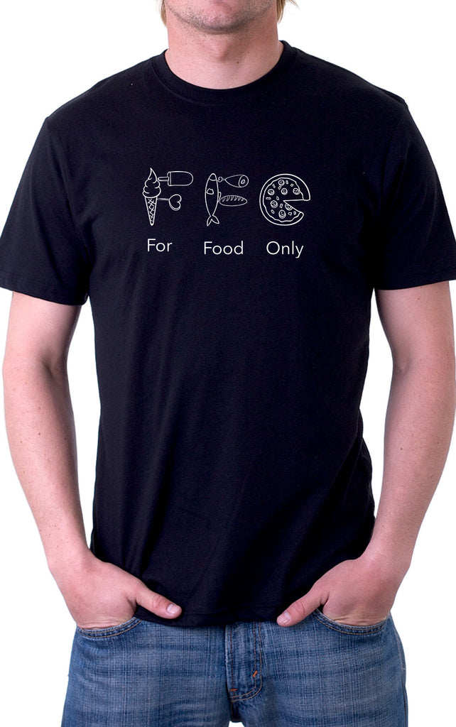 For Food Only Unisex T-Shirt