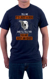 It's Not Just A Dog Unisex T-Shirt
