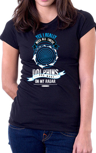 Dolphins On My Radar Women's Fit T-Shirt