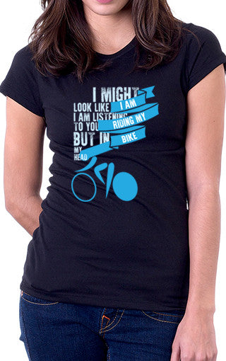 I Am Riding My Bike Women's Fit T-Shirt