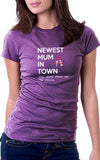 Newest Mum In Town Women's Fit T-Shirt