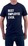 Best Employee Ever Unisex T-Shirt