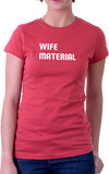 Wife Material Women's Fit T-Shirt