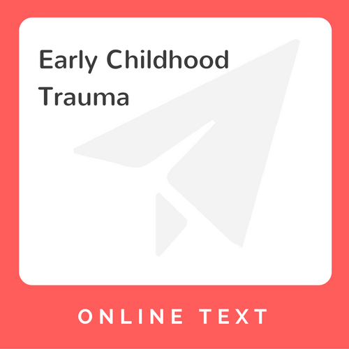 Traumatic Experiences During Early >> Early Childhood Trauma Cemobile Llc