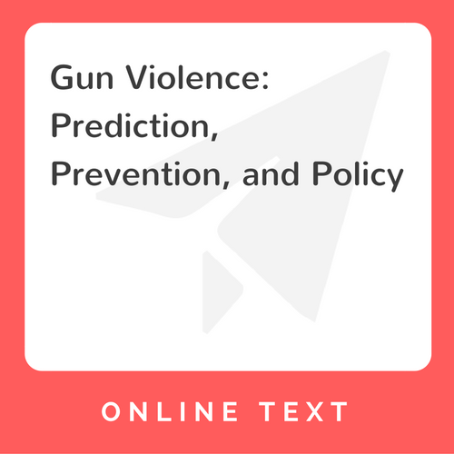 Competing Solutions To Preventing Mass Shootings Seen At: Gun Violence: Prediction, Prevention, And Policy