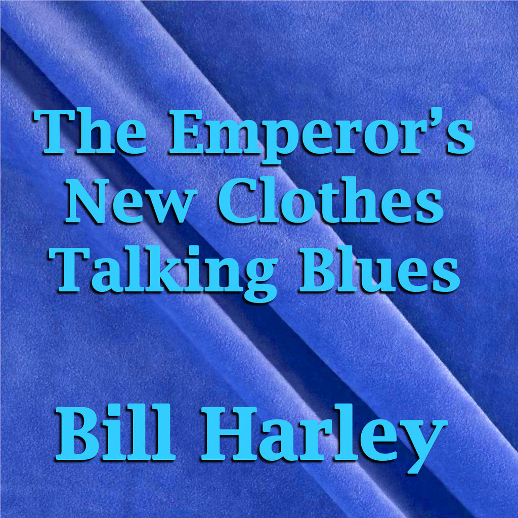 The Emperor's New Clothes Talking Blues