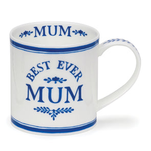 """Best Ever Mum"" Fine Bone China Mug"